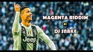 Cristiano Ronaldo ● Magenta Riddim - DJ Snake ᴴᴰ Video