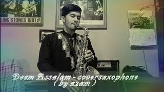 Deen Assalam - cover saxophone ( by azam )