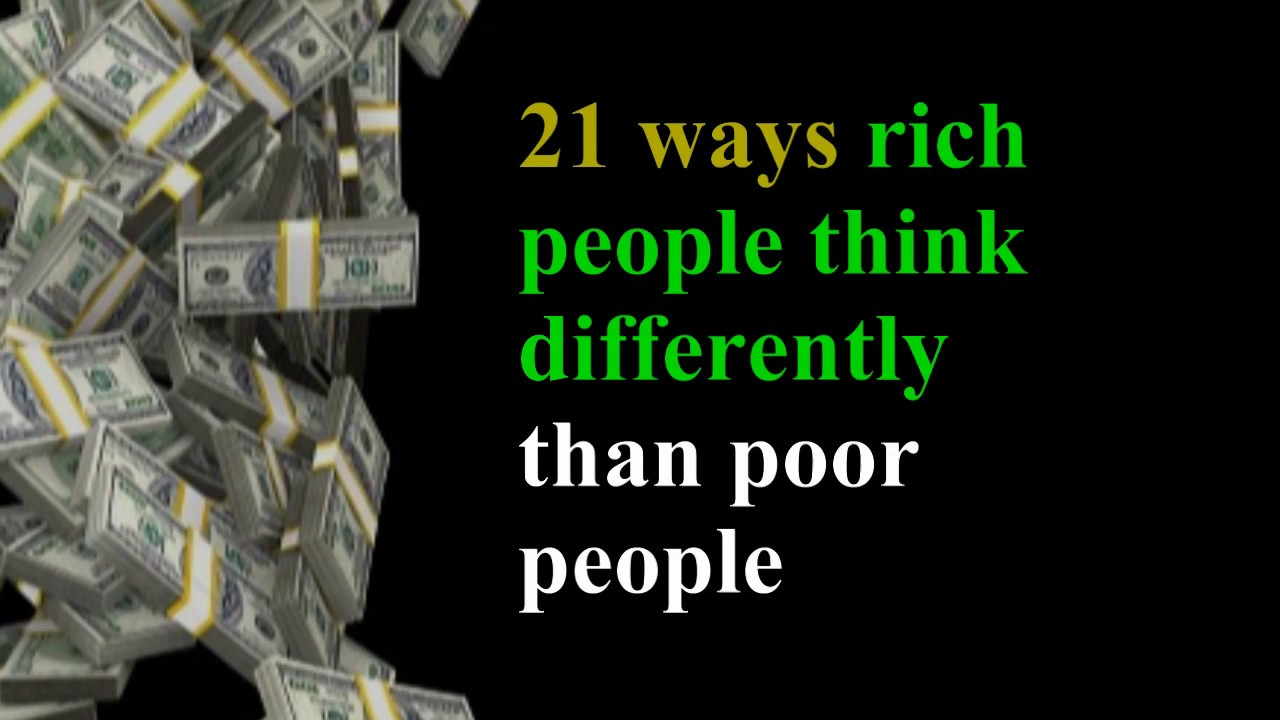 21 wway rich people think differently 9 things rich people do differently every day  that's how rich people think,  balance is key when climbing your way to success,.