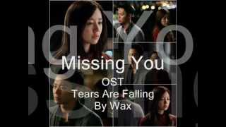 I Miss You / Missing You OST Tears are Falling by Wax (With On-screen Lyrics)