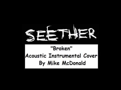 Seether  Broken Acoustic Instrumental