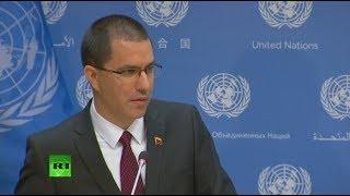 Canciller de Venezuela ofrece declaraciones desde las Naciones Unidas