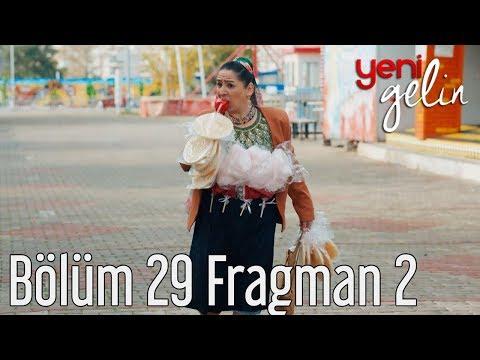 Yeni Gelin 29. Bölüm 2. Fragman