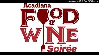 Acadiana Food and Wine Soiree