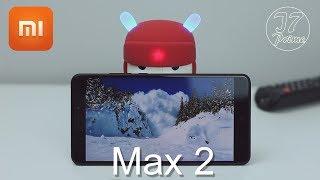Xiaomi MI Max 2 review | شاومي مي ماكس 2 العملاق بزيادة