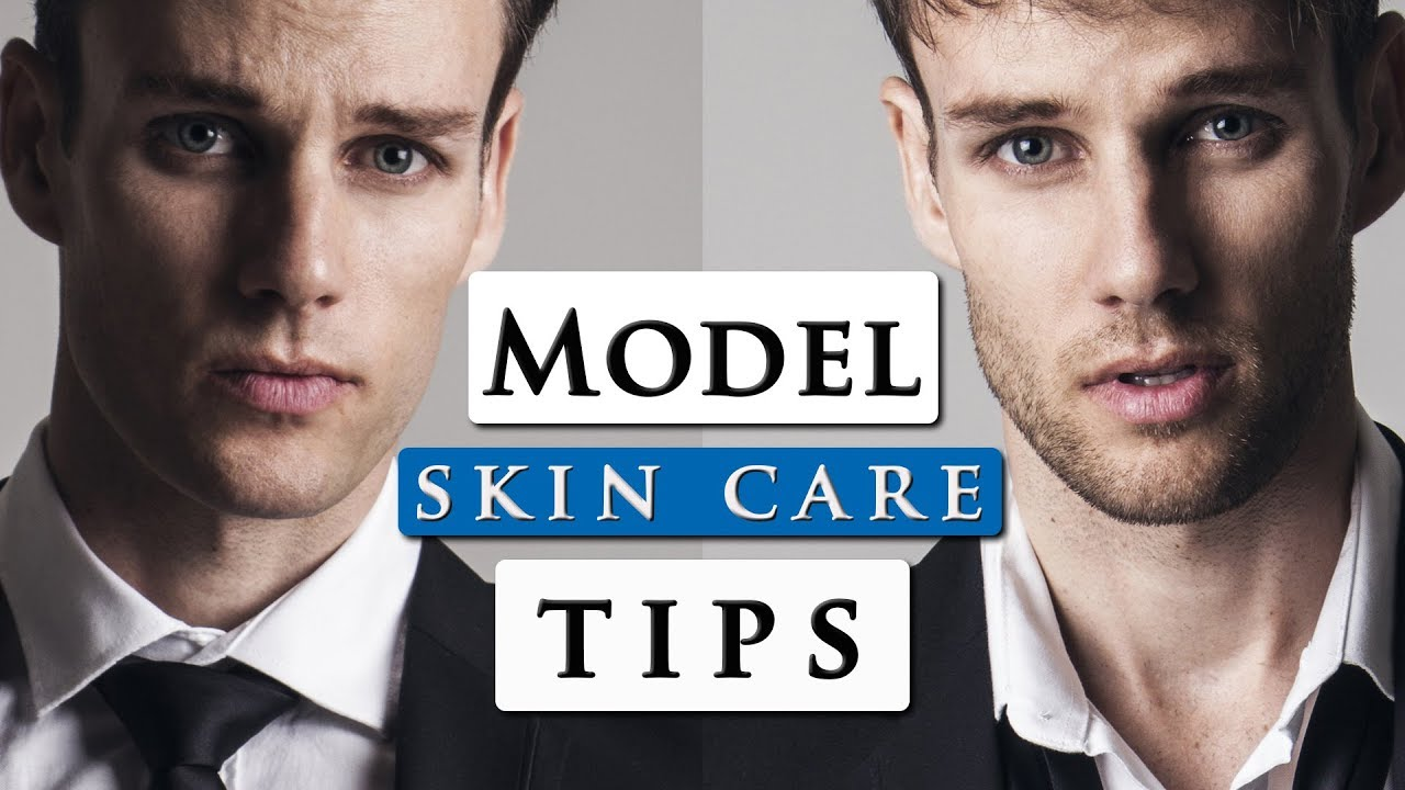 Male Model Skincare Routine | Best Skincare Products For Men