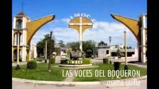 LAS VOCES DEL BOQUERON - mama quilla