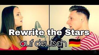 Gambar cover Rewrite The Stars (German Version) - The Greatest Showman | cocomusicx