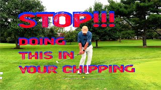Are you too leggy with your chipping?