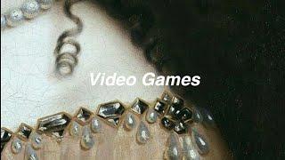 Lana Del Rey // video games [Lyrics]