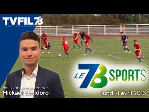 le-78-sports-edition-du-lundi-4-avril-2016