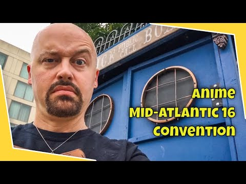 ANIME MID-ATLANTIC 16!