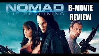 NOMAD : THE BEGINING ( 2013 ) aka  ALIEN BATTLEFIELD B-Movie Review
