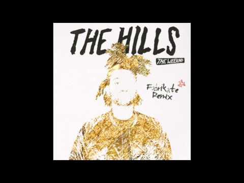 Hills - The weeknd (Fabrikate Remix)