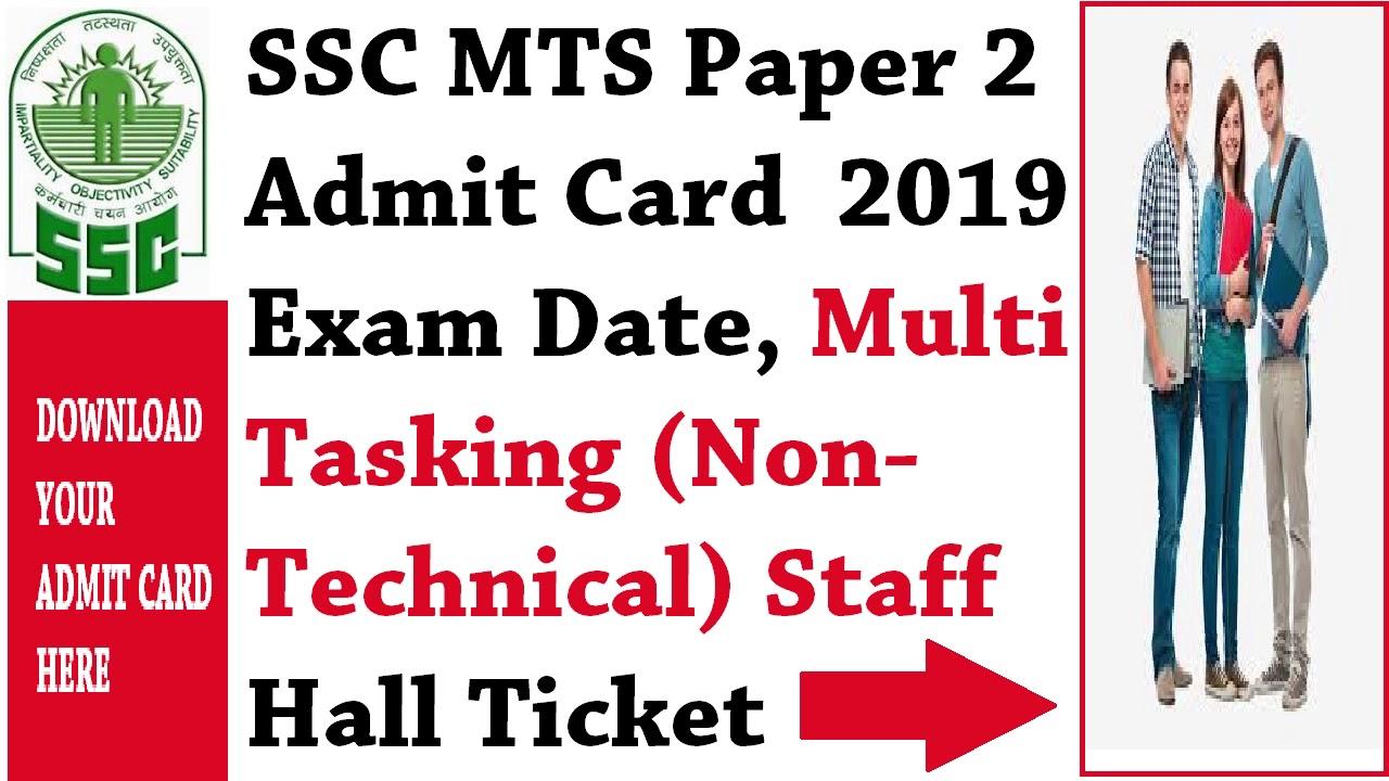 SSC MTS Paper 2 Admit Card 2019 Exam Date, Multi Tasking ...