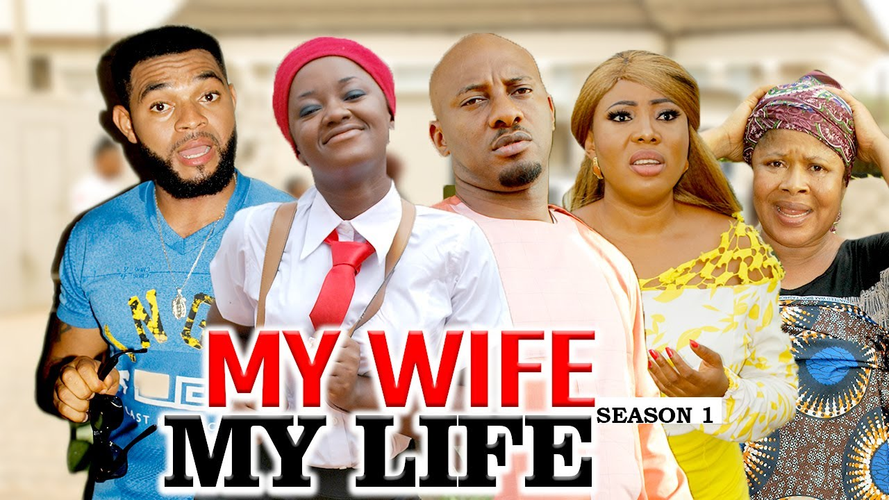 Download MY WIFE MY LIFE 1 (YUL EDOCHIE) - LATEST NIGERIAN NOLLYWOOD MOVIES