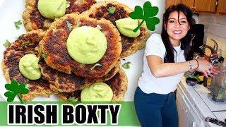 IRISH BOXTY! 🍀For St. Patrick's Day  | Tasty Tuesday