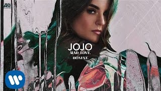 JoJo - Honest. [Official Audio]