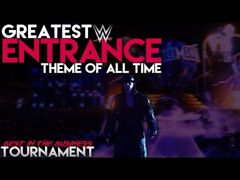 Greatest WWE Entrance Theme of All Time Tournament - Best in the Business