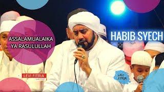 Habib Syech - Assalamualaika Ya Rasulullah