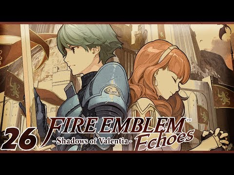 IS THE BOY ALIVE?!| Let's Play Fire Emblem Echoes: Shadows of Valentia Part 26 w/ ShadyPenguinn