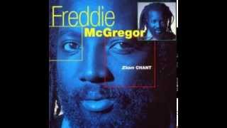FREDDIE MCGREGOR  - Rasta Have Faith (Zion Chant)