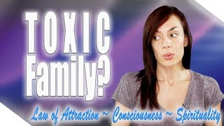 How to Deal With Toxic Family Members?