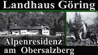 ADOLF HITLER UND DER OBERSALZBERG - GÖRINGS LANDHAUS || Kurzdokumentation