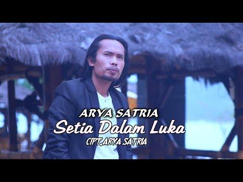 Arya Satria - Setia Dalam Luka [Video Music Official]