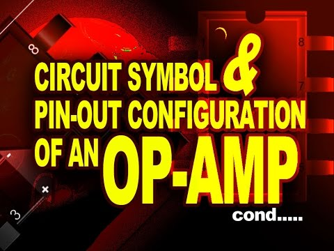 Operational Amplifier Circuit Symbol Pin Out Configuration Of An