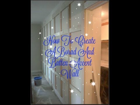 How To Create A Borad And Batten Accent Wall