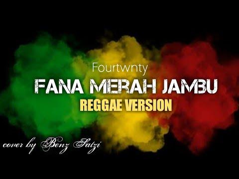 Fourtwnty - Fana Merah Jambu Cover REGGAE VERSION