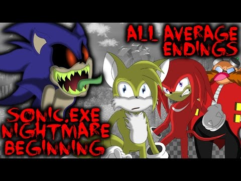 SONIC.EXE NIGHTMARE BEGINNING - EVERYONE IS SAFE! [All Average Endings]