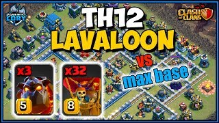 LAVALOON Town Hall 12 ATTACK strategy   clash of clans   max th12 3 star  coc