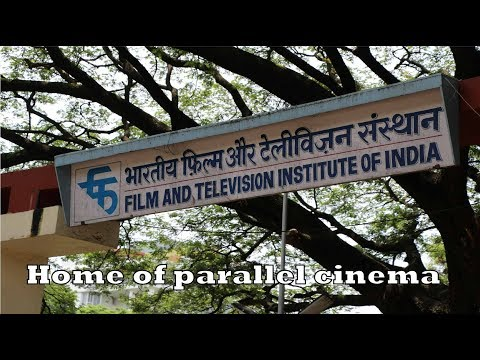 Home of parallel cinema (FTII)