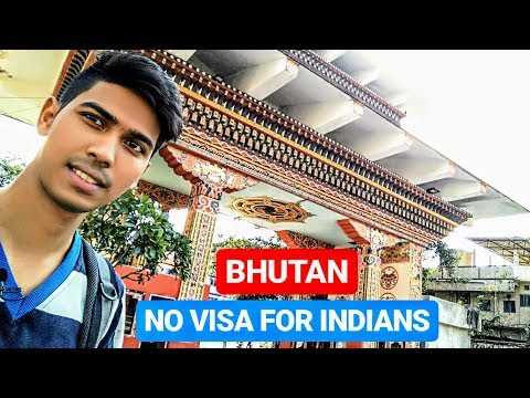 INDIAN VISIT BHUTAN WITHOUT A VISA | How to get FREE ENTRY PERMIT for visit BHUTAN