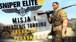 Sniper Elite III Afrika - Misja 1 Oblężenie Tobruku || Zagrajmy + Poradnik ||
