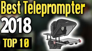 Best Teleprompter 2018 🔥 TOP 10 🔥