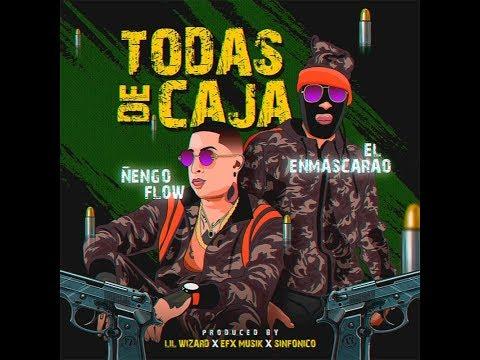 Todas de Caja - El Enmascarao ft. Ñengo Flow