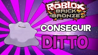 COMMENT À GET DITTO à ROBLOX Pokemon BRICK BRONZE!! GUIDE en ANGLAIS