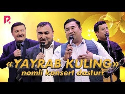 """Sherzod Ahmedov - """"Yayrab Kuling"""" Nomli Konsert Dasturi 2019"""