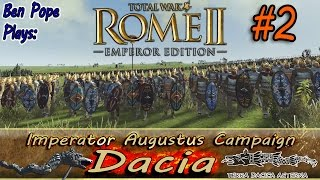 Bleeding for our Country - Total War: Rome II - Imperator Augustus - (Dacia Campaign) #2