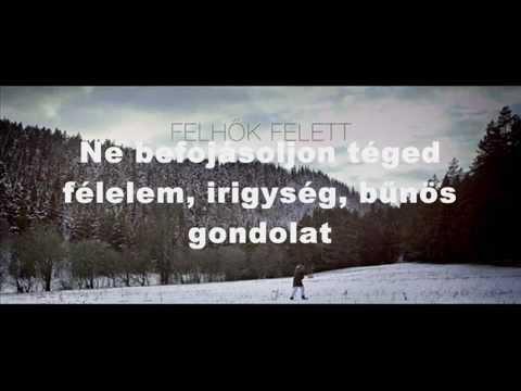 HORVÁTH TAMÁS - FELHŐK FELETT (LYRICS) - YouTube df880dddfa