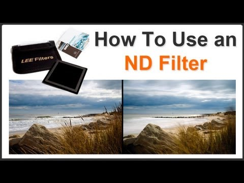 Photography Tips – How To Use an ND Filter