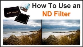 Photography Tips - How To Use an ND Filter