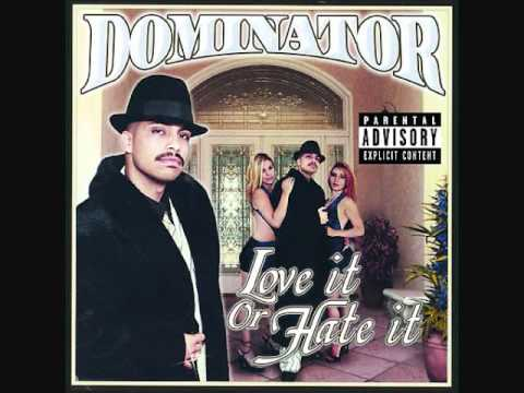 DOMINATOR-GOT THE MAKINGS OF A LOVER