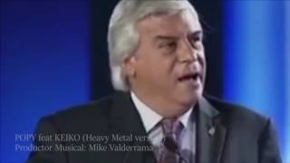 Fernando Olivera ft Keyko Fujimori - Solo Le Pido a Dios ( Heavy Metal ) ( Widescreen ) ( HD )