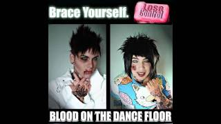 04. Lose Control [Explicit Version] [HD] & Lyrics - Blood On The Dance Floor