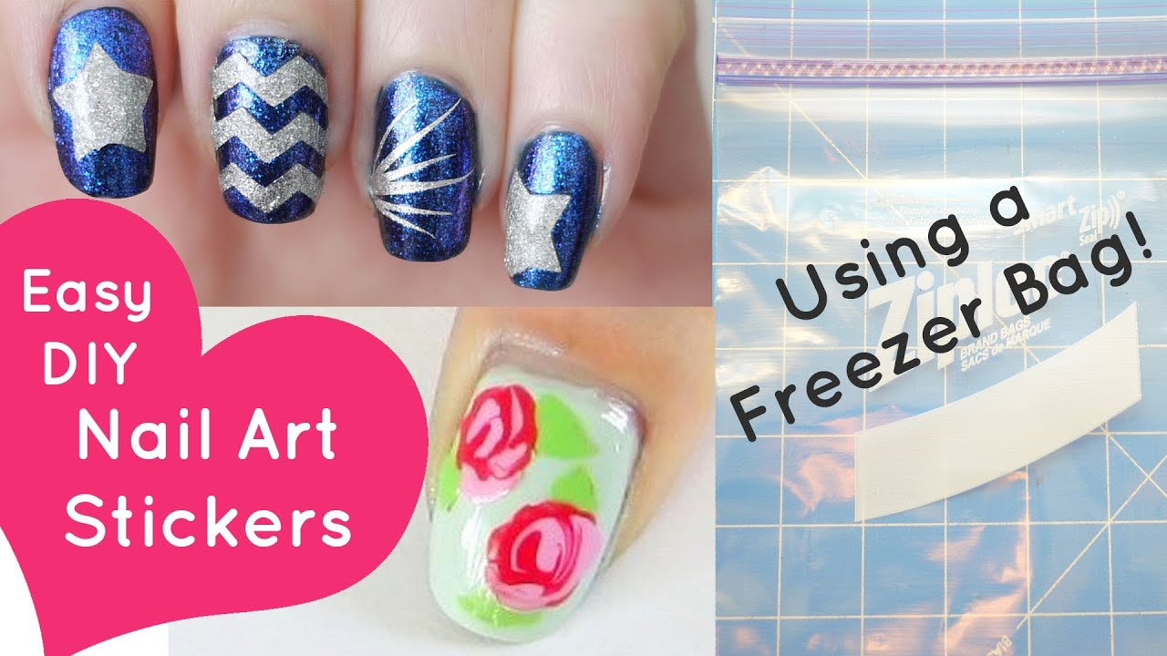 Easy Diy Nail Art Stickersing A Freezer Bag Youtube