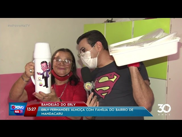 Erly Fernandes almoça com família no bairro de Mandacaru -  O Povo na TV